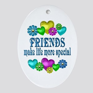 Friends More Special Oval Ornament
