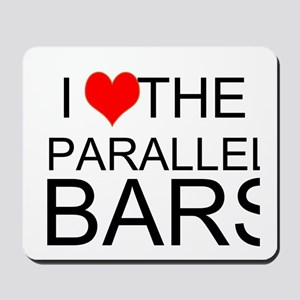 I Love The Parallel Bars Mousepad