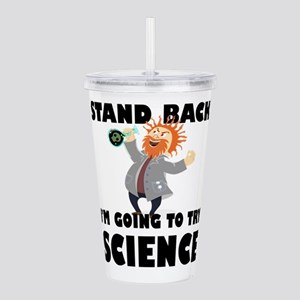 Stand Back I'm Going T Acrylic Double-wall Tumbler