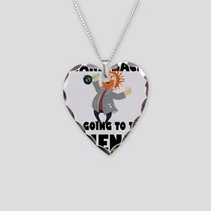 Stand Back I'm Going To Try S Necklace Heart Charm