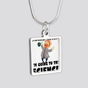 Stand Back I'm Going To Try Science Necklaces