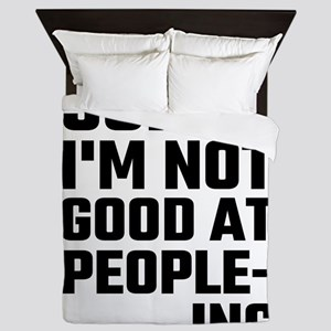 Sorry I'm Not Good At People-ing Queen Duvet