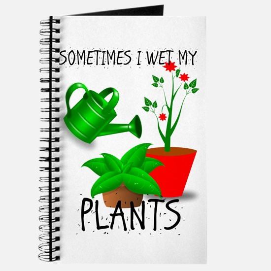 Sometimes I Wet My Plants Journal