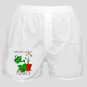 Sometimes I Wet My Plants Boxer Shorts