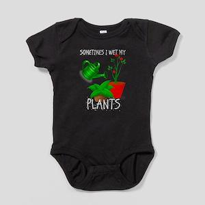 Sometimes I Wet My Plants Baby Bodysuit