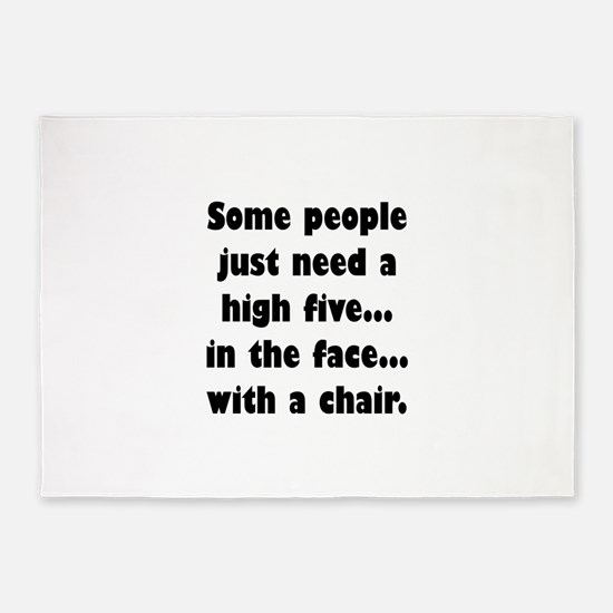 Some people just need a high five.. 5'x7'Area Rug