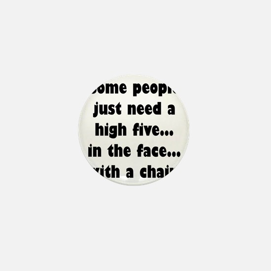 Some people just need a high five...in Mini Button