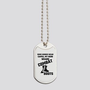Some Heroes Wear Capes, My Hero Wears Com Dog Tags
