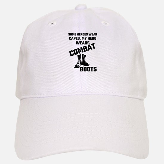 Some Heroes Wear Capes, My Hero Wears Combat B Baseball Baseball Cap
