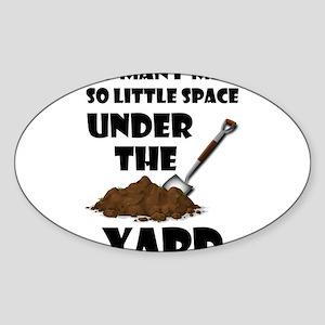 So Many Men So Little Space Under The Yard Sticker
