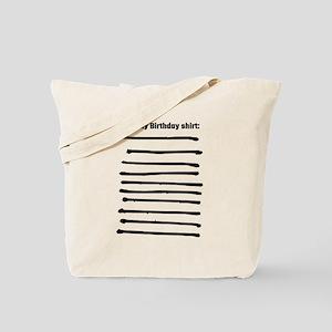 Sign My Birthday Shirt Tote Bag