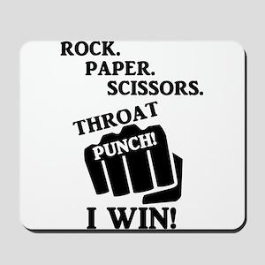 Rock, Paper, Scissors, Throat Punch! I w Mousepad