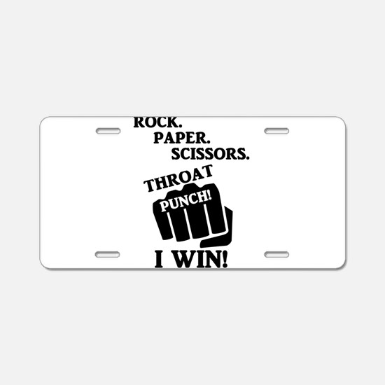 Rock, Paper, Scissors, Thro Aluminum License Plate