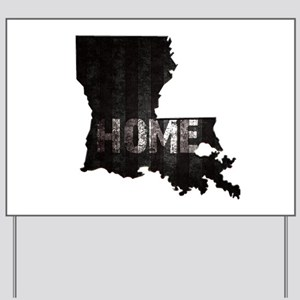 Louisiana Home Black and White Yard Sign