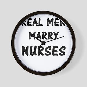 Real Men Marry Nurses Wall Clock