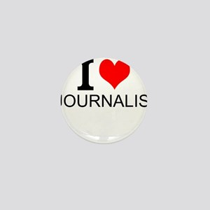 I Love Journalism Mini Button