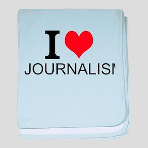 I Love Journalism baby blanket