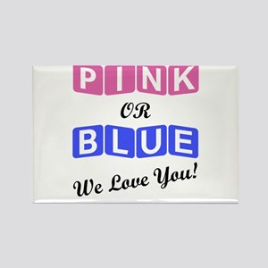 Pink Or Blue We Love You Magnets