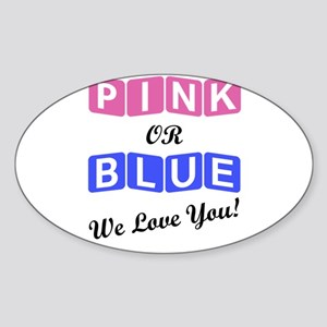 Pink Or Blue We Love You Sticker