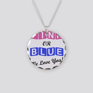 Pink Or Blue We Love You Necklace Circle Charm