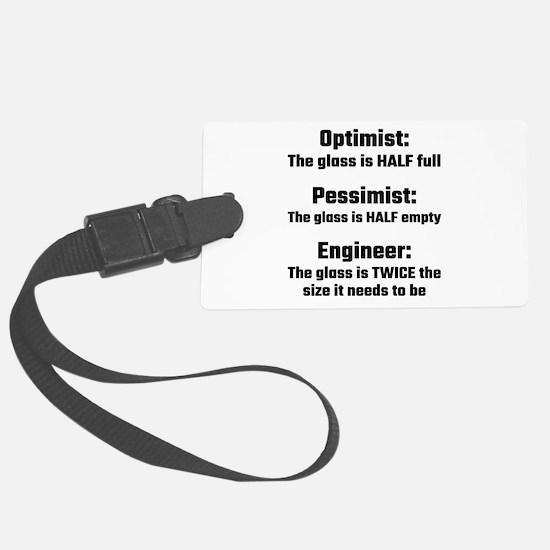 Optimist, Pessimist, Engineer Luggage Tag