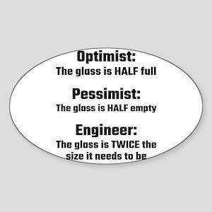 Optimist, Pessimist, Engineer Sticker