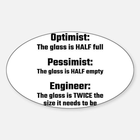 Optimist, Pessimist, Engineer Decal