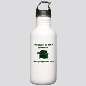 Once you put my meat i Stainless Water Bottle 1.0L