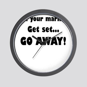 On Your Mark...Get Set...Go Away! Wall Clock