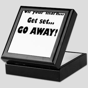 On Your Mark...Get Set...Go Away! Keepsake Box