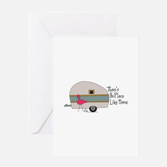 theres no place like home Greeting Cards