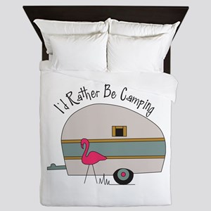 Id Rather Be Camping Queen Duvet