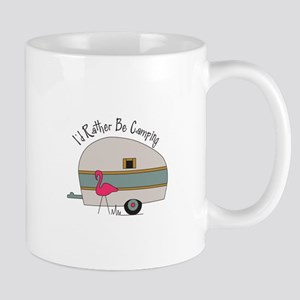 Id Rather Be Camping Mugs