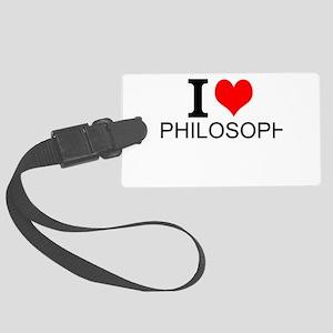 I Love Philosophy Luggage Tag