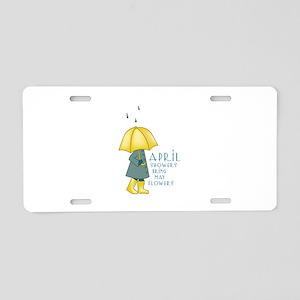 Rain Saying Aluminum License Plate