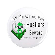 Hustlers Pool Playing Frog Button
