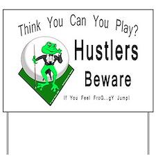 Hustlers Pool Playing Frog Yard Sign