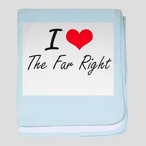 I love The Far Right baby blanket