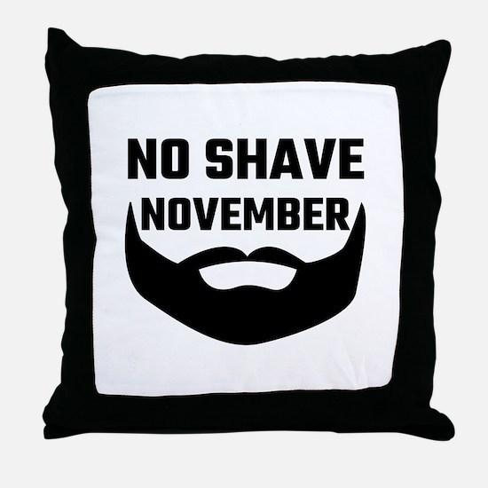 No Shave November Throw Pillow