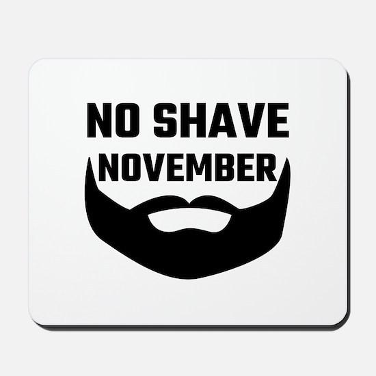 No Shave November Mousepad