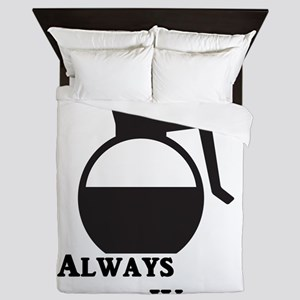 Never Tired Always Wired Queen Duvet