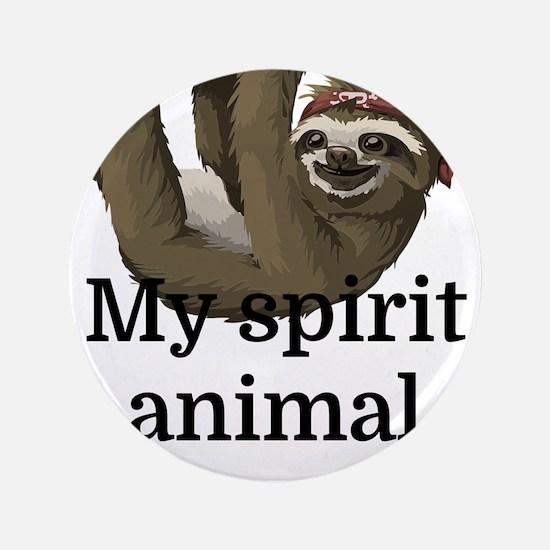 My Spirit Animal Button