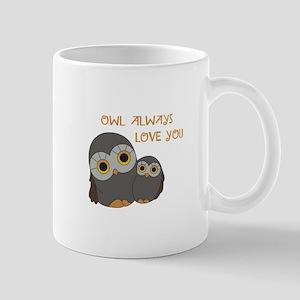 Owl Always Love You Mugs