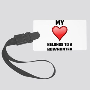 My Heart Belongs To A Bowhunter Large Luggage Tag