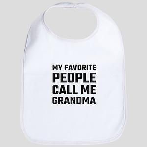 My Favorite People Call Me Grandma Bib