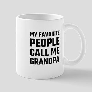 My Favorite People Call Me Grandpa Mugs