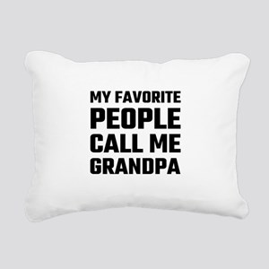 My Favorite People Call Rectangular Canvas Pillow