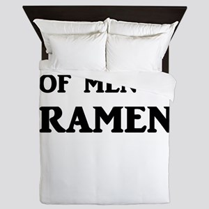 My Fav Type Of Men Is Ramen Queen Duvet