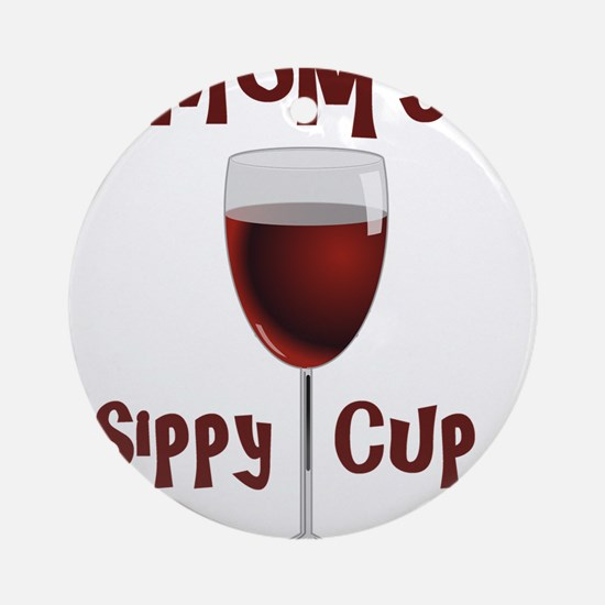Mom's Sippy Cup Round Ornament