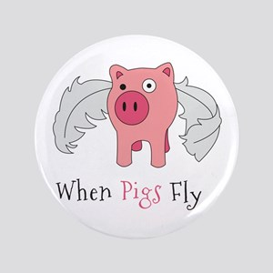 Flying Pig Saying Button